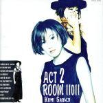 act 2 Room 11011(通常)(CDA)