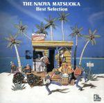 THE NAOYA MATSUOKA Best Selection(通常)(CDA)
