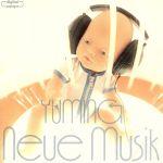 neue musik(初回限定盤)(スリーブケース付、Disc2は16曲入り(16曲目に「卒業写真」収録))(CDA)