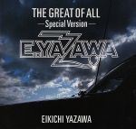 THE GREAT OF ALL-Special Version-(通常)(CDA)