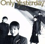Only Yesterday(通常)(CDA)