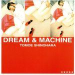 DREAM&MACHINE(通常)(CDA)