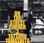 ON THE STREET CORNER 3(通常)(CDA)
