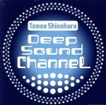 DEEP SOUND CHANNEL(通常)(CDA)