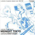 MIDNIGHT TOKYO(通常)(CDA)