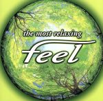 ~the most relaxing~ feel(通常)(CDA)