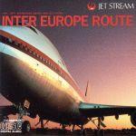 ジェットストリーム~インター・ヨーロッパ・ルート(通常)(CDA)