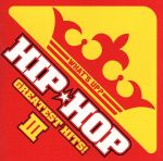 WHAT'S UP? HIP★HOP GREATEST HITS! Ⅲ(通常)(CDA)