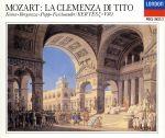 モーツァルト:歌劇「皇帝ティートの慈悲」(全曲)(通常)(CDA)