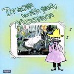 ムーミン谷のクラシック 安らぎ~夢の中で,ムーミン(通常)(CDA)