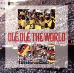 OLE OLE THE WORLD(通常)(CDA)