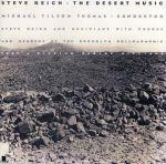 ライヒ:砂漠の音楽(通常)(CDA)