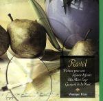亡き王女のためのパヴァーヌ~ラヴェル:ピアノ作品全集(通常)(CDA)