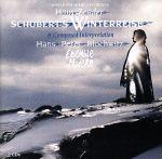 シューベルト:冬の旅~ハンス・ツェンダーによる創造的編曲の試み(通常)(CDA)