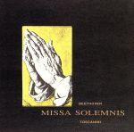 ベートーヴェン:ミサ・ソレムニス(通常)(CDA)