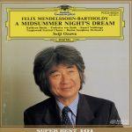メンデルスゾーン:劇音楽<夏の夜の夢>全曲(通常)(CDA)