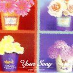 Your Song オルゴールセレクショ(通常)(CDA)