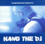 Hang The DJ~The Motion Picture Sound Track Vol.1