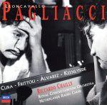 レオンカヴァルロ:歌劇「道化師」全曲(通常)(CDA)