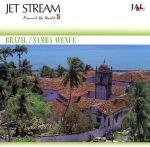 ジェットストリーム アラウンド・ザ・ワールド5 ブラジル/サンバ・アベニュー(通常)(CDA)