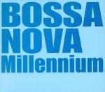 ボサ・ノヴァ・ミレニアム(通常)(CDA)
