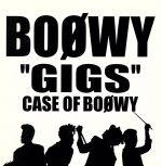 GIGS CASE OF BOOWY(通常)(CDA)