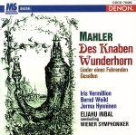 マーラー:《子供の不思議な角笛》 歌曲集《さすらう若人の歌》(通常)(CDA)