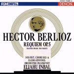 ベルリオーズ:《レクイエム》 死者のための大ミサ曲 作品5(通常)(CDA)