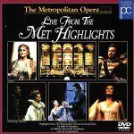 メトロポリタン・オペラ・ハイライト(通常)(DVD)