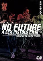 NO FUTURE A SEX PISTOLS FILM ノーフューチャー デラックス版(通常)(DVD)
