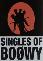 SINGLES OF BOOWY(通常)(DVD)