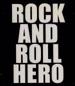 ROCK AND ROLL HERO(通常)(CDA)