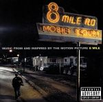 MUSIC FROM AND INSPIRED BY THE MOTION PICTURE 8 MILE(8マイル~オリジナル・サウンドトラック)(通常)(CDA)