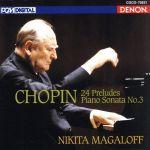 ショパン:24の前奏曲、ピアノ・ソナタ第3番(通常)(CDA)
