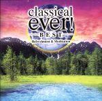 classical ever! BEST-Refreshment&Meditation-(通常)(CDA)