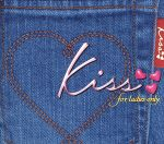 kiss~for ladies only(通常)(CDA)