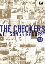 THE CHECKERS ALL SONGS REQUEST-DVD EDITION-(通常)(DVD)