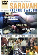 SARAVAH 「時空を越えた散歩、または出逢い」ピエール・バルーとブラジル音楽1969~2003~(通常)(DVD)