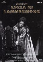 ドニゼッティ:歌劇「ルチア」全曲(通常)(DVD)