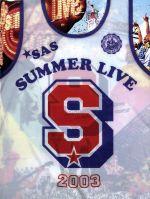 """SUMMER LIVE 2003 流石だスペシャルボックス 胸いっぱいの""""LIVE in 沖縄""""&愛と情熱の""""真夏ツアー完全版""""(外箱付)(通常)(DVD)"""