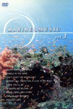 MARINE&MUSIC VOL.3「マイ・ハート・ウィル・ゴー・オン」(通常)(DVD)