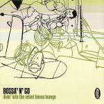 BOSSA'N'GO divin' into the velvet bossa lounge(通常)(CDA)