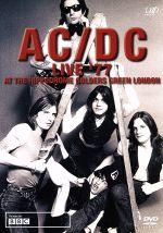 AC/DC LIVE'77:AT THE HIPPODROME GOLDERS GREEN LONDON(通常)(DVD)