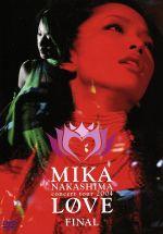 "MIKA NAKASHIMA CONCERT TOUR 2004 ""LOVE""FINAL(通常)(DVD)"