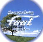 フィール・ベスト~the most relaxing~feel best(通常)(CDA)