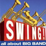 SWING!-all about BIG BAND-(通常)(CDA)