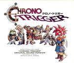 クロノ・トリガー オリジナル・サウンド・ヴァージョン(通常)(CDA)