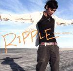 RIPPLE(初回生産限定盤)(DVD付)(DVD付)(通常)(CDA)