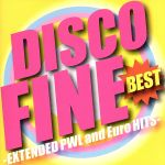 DISCO FINE BEST-EXTENDED PWL and Euro HITS-(通常)(CDA)