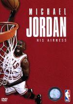 マイケル・ジョーダン/HIS AIRNESS 特別版(通常)(DVD)